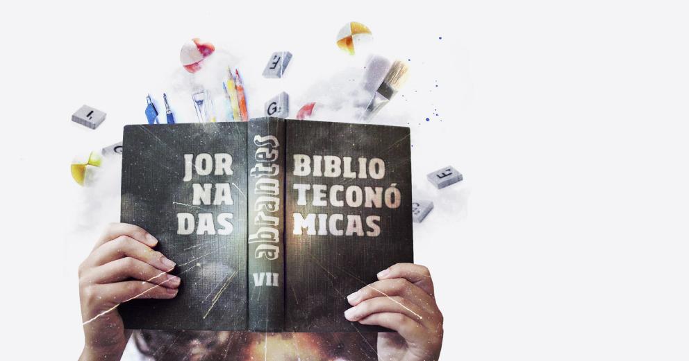 VII Jornadas Biblioteconómicas de Abrantes - Arte de ler e ler com artes