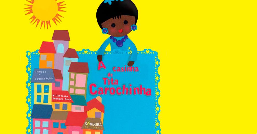 A Bebeteca ao Sábado: Baseado no livro A casinha de Tita Carochinha